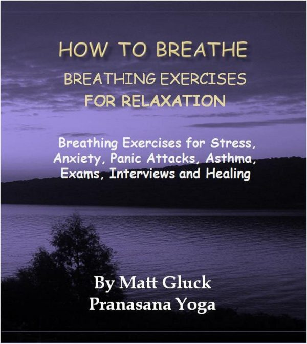 How to Breathe for Relaxation Pranasana Yoga